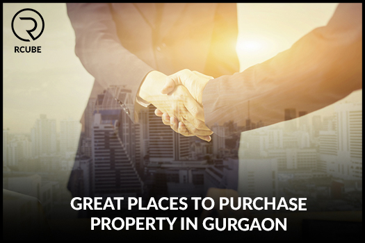 5 Great Places to Purchase Property in Gurgaon